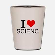 I Love Science Shot Glass