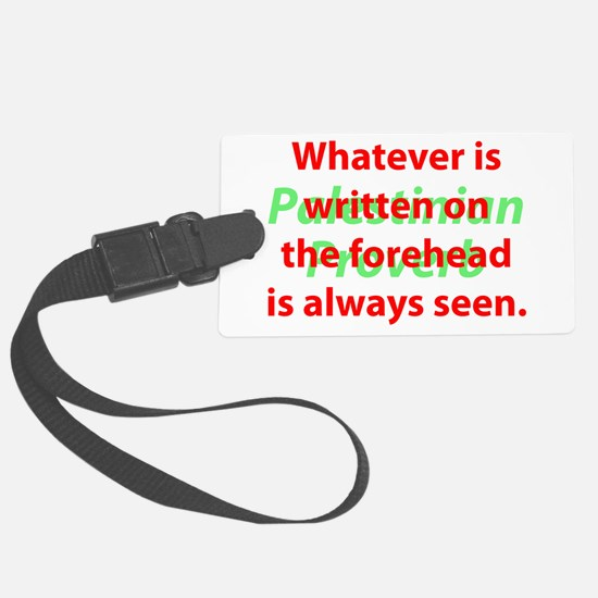 Whatever Is Written Luggage Tag