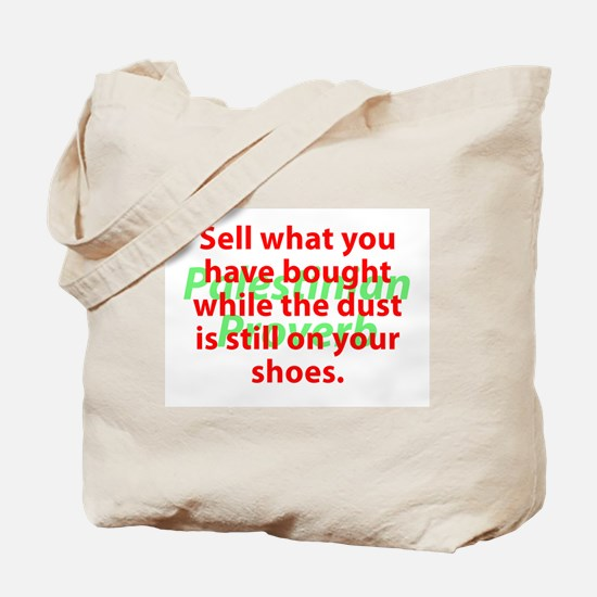 Sell What You Have Bought Tote Bag