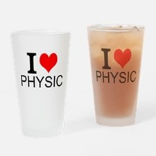 I Love Physics Drinking Glass