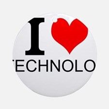 I Love Technology Ornament (Round)