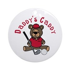 Daddys Caddy Ornament (Round)