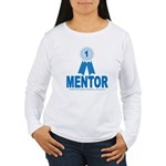 #1 Mentor Women's Long Sleeve T-Shirt