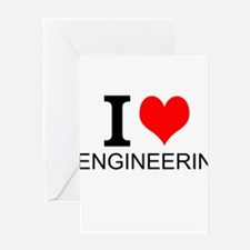 I Love Engineering Greeting Cards