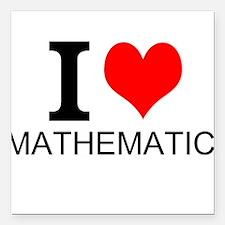 "I Love Mathematics Square Car Magnet 3"" x 3"""