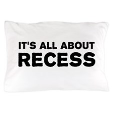 Its all about recess Pillow Case