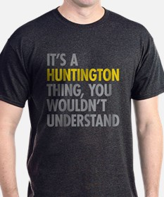 Its A Huntington Thing T-Shirt
