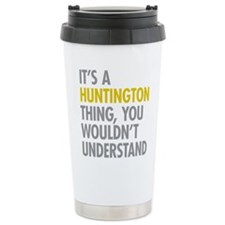 Its A Huntington Thing Travel Mug