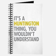 Its A Huntington Thing Journal