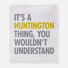 Its A Huntington Thing Throw Blanket