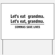 lets eat grandma Yard Sign