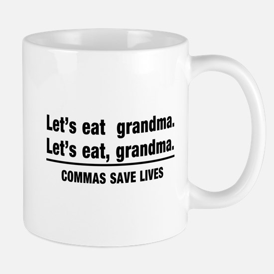 lets eat grandma Mugs