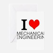 I Love Mechanical Engineering Greeting Cards