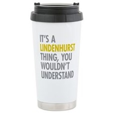 Its A Lindenhurst Thing Travel Mug