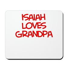 Isaiah Loves Grandpa Mousepad