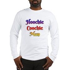 Hoochie Coochie Man Long Sleeve T-Shirt