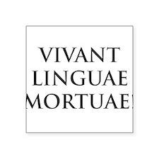 long live dead languages Sticker