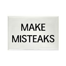 Make misteaks Magnets