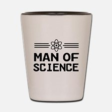 Man of science Shot Glass