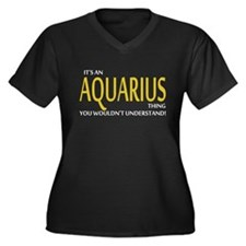 Its An AQUARIUS Thing, You Wouldnt Understand! Plu