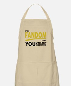 Its a Fandom Thing, You Wouldnt Understand Apron