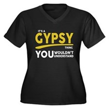 Its a Gypsy Thing, You Wouldnt Understand Plus Siz