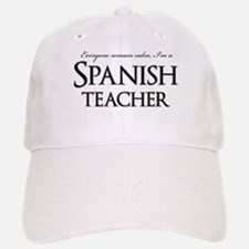 Remain Calm Spanish Teacher Baseball Baseball Cap