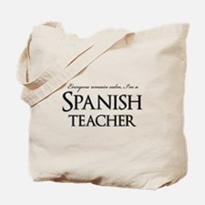 Remain Calm Spanish Teacher Tote Bag