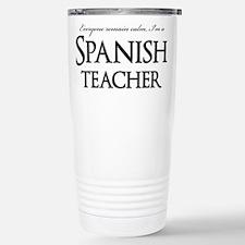 Remain Calm Spanish Tea Stainless Steel Travel Mug