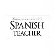 Remain Calm Spanish Teacher Aluminum License Plate