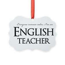 Remain Calm English Teacher Ornament
