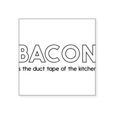 Bacon is the duct tape of the kitchen Sticker