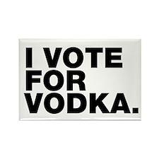 I VOTE FOR VODKA Magnets