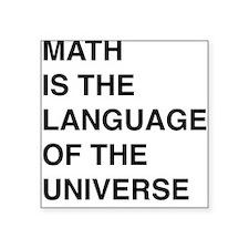 Math language of the universe Sticker