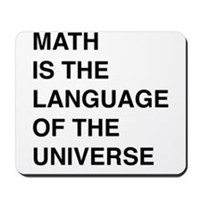 Math language of the universe Mousepad