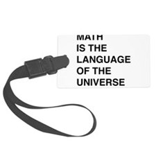 Math language of the universe Luggage Tag
