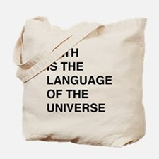 Math language of the universe Tote Bag