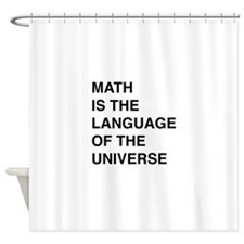 Math language of the universe Shower Curtain