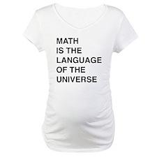 Math language of the universe Shirt