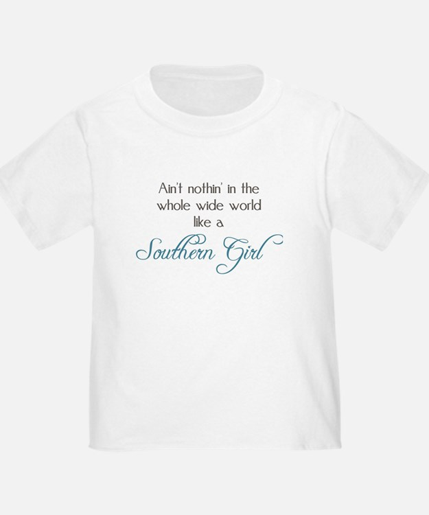 Nothin' Like a Southern Girl T-Shirt