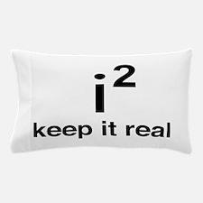 math keep it real Pillow Case