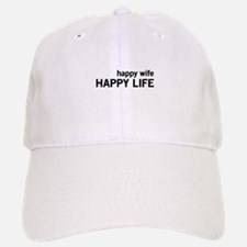 Happy Wife, Happy Life Baseball Baseball Baseball Cap