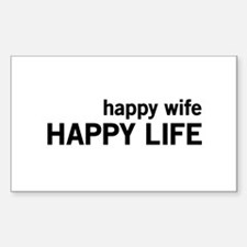 Happy Wife, Happy Life Decal