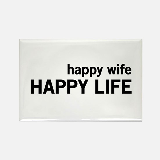 Happy Wife, Happy Life Magnets