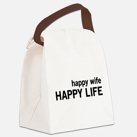 Happy Wife, Happy Life Canvas Lunch Bag