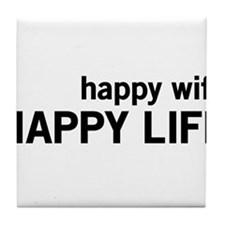 Happy Wife, Happy Life Tile Coaster