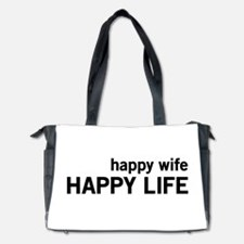 Happy Wife, Happy Life Diaper Bag