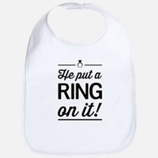 He Put a Ring on It Bib