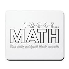math only subject that counts Mousepad