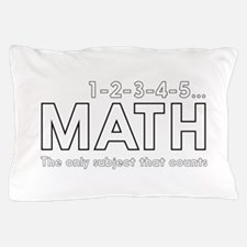 math only subject that counts Pillow Case